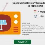 Güneş Enerjisi Santrallerinde Yıldırımdan Korunma ve Topraklama | Online Eğitim