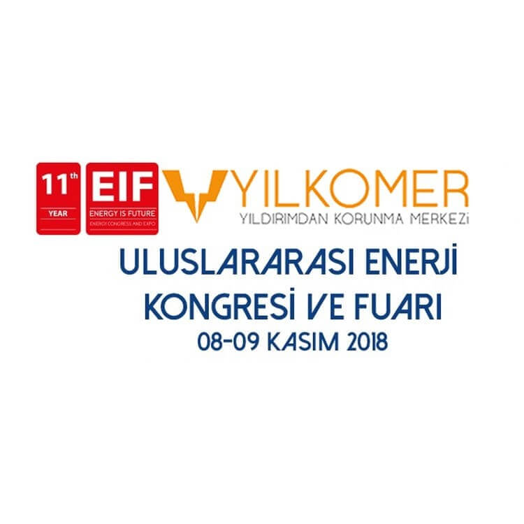 YILKOMER 2018 EIF ULUSLARARASI ENERJİ KONGRESİ VE FUARINDA YERİNİ ALIYOR