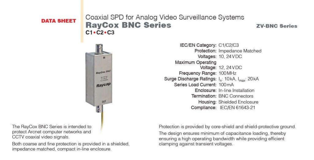 Sistemimiz IP yapıda değil Koaksiyel hat ile görüntü iletimi sağlanıyorsa RAYCOX BNC koruma