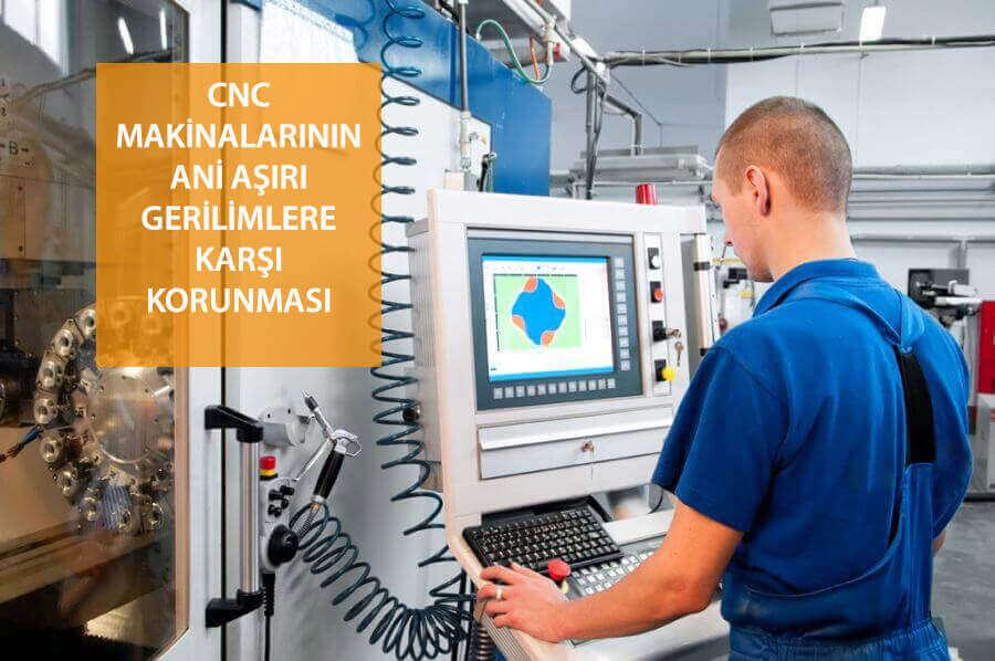 CNC tezgahların ani aşırı gerilimden korunması