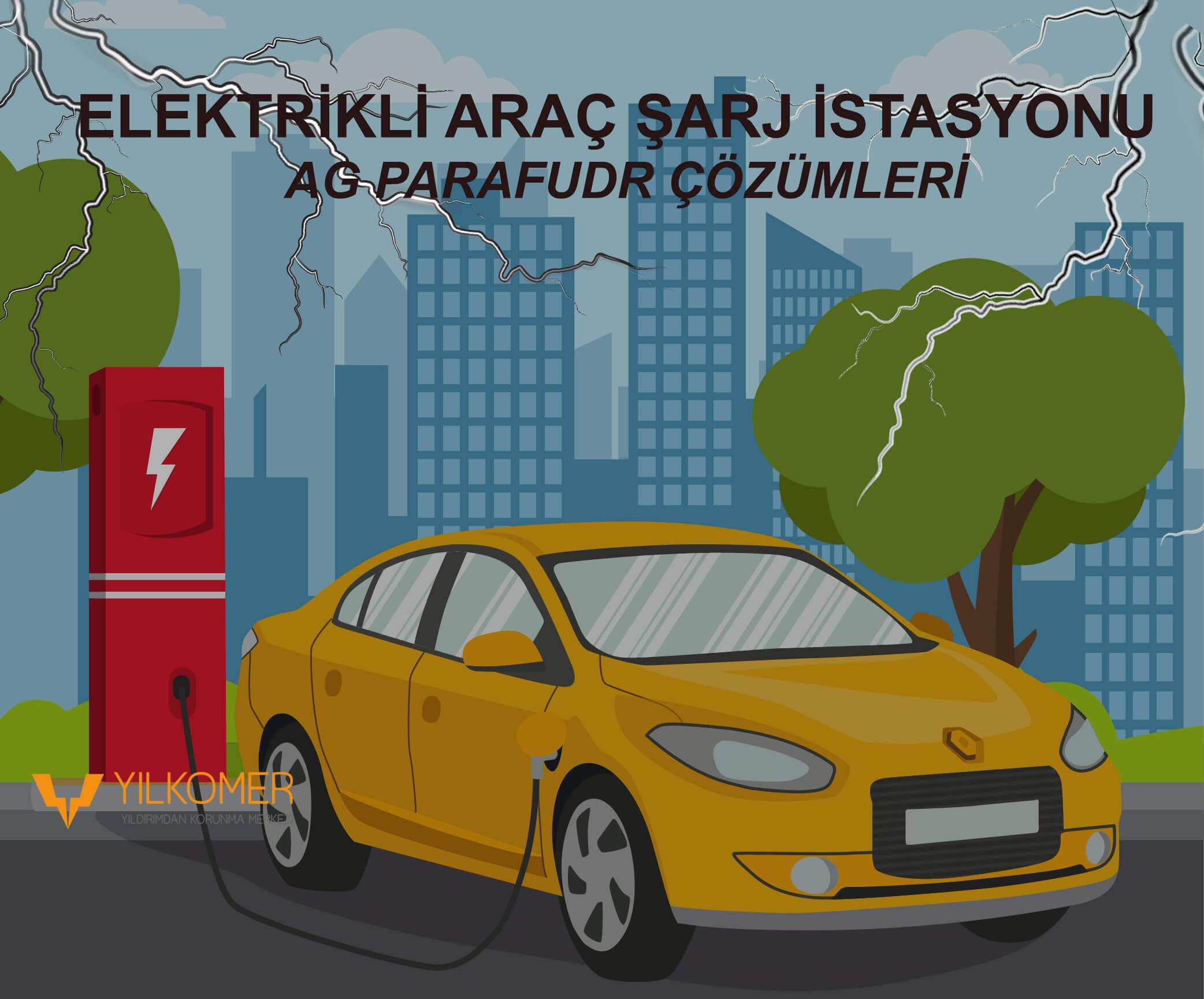 Elektrik Şarj İstasyonu AG Parafudr Çözümleri