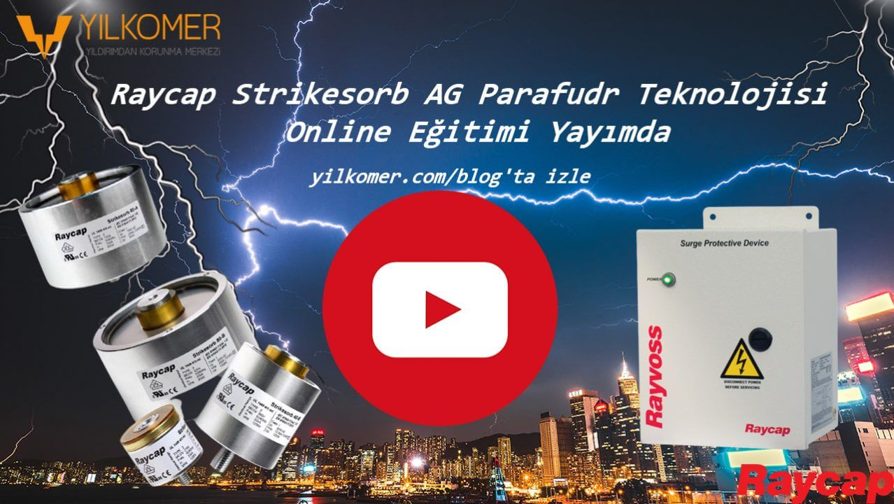 Raycap Strikesorb AG Parafudr Teknolojisi Online Eğitimi Yayımda